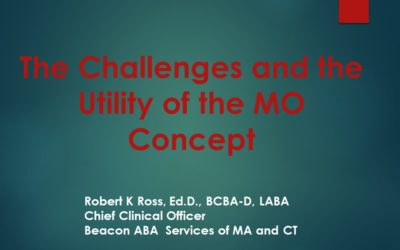 "2019 ABAI Presentation: ""The Challenges and the Utility of the MO Concept"""